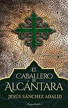 El caballero de Alcántara (Harper Bolsillo) PDF EPUB Gratis descargar completo