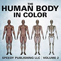 The Human Body in Color Volume 2 1635013887 Book Cover