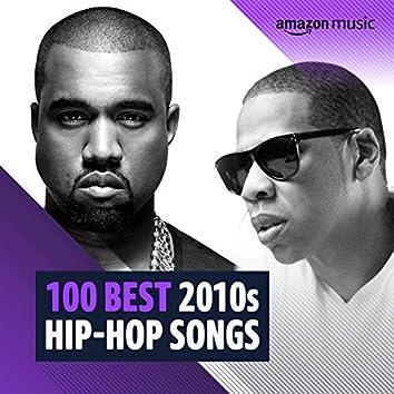 100 Best 2010s Hip-Hop Songs