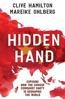 Hidden Hand by [Clive Hamilton, Mareike Ohlberg]