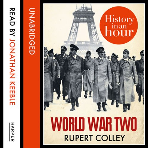 World War Two: History in an Hour audiobook cover art
