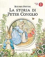 Primary picture books - Italian: La storia di Peter Coniglio. Ediz. a colori