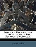 Schacht, H: Lehrbuch der Anatomie und Physiologie der Gewaec