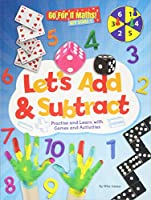 Let's Add & Subtract: Practice and Learn with Game and Activities (Go for It Maths! KS1)
