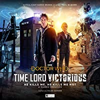 Doctor Who Time Lord Victorious: He Kills Me, He Kills Me Not
