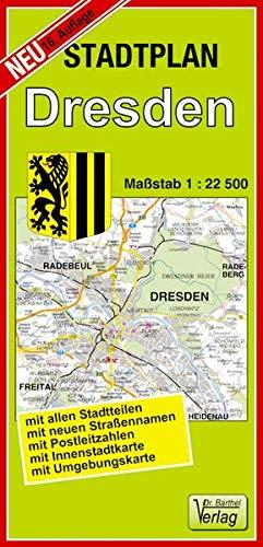 Stadtplan Dresden: Maßstab 1:22500: Mit allen Stadtteilen, mit neuen Straßennamen, mit Postleitzahlen, mit Innenstadtkarte, mit Umgebungskarte
