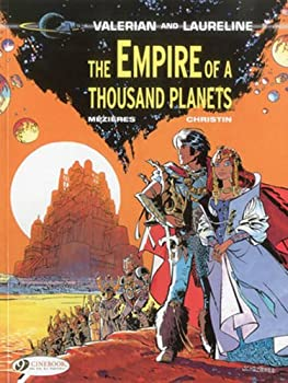 The Empire of a Thousand Planets  Valerian & Laureline