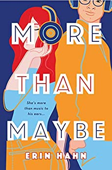 More Than Maybe: A Novel by [Erin Hahn]