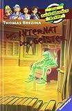 Das Internat der Geister (Die Knickerbocker-Bande, Band 57)