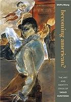 Becoming American?: The Art and Identity Crisis of Yasuo Kuniyoshi