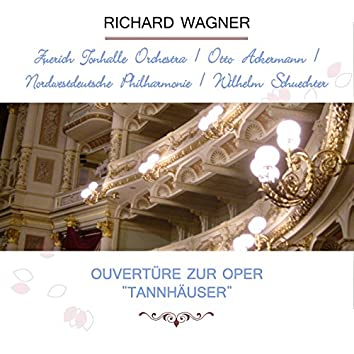"""Zürich Tonhalle Orchestra / Otto Ackermann / Nordwestdeutsche Philharmonie / Wilhelm Schüchter Play: Richard Wagner: Ouvertüre Zur Oper """"Tannhäuser"""" (Live)"""