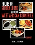 Foods of Sierra Leone and Other West African Countries: A Cookbook