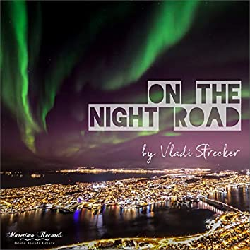 On the Night Road (Traveler Mix)
