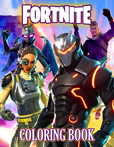 Fortnite Coloring Book: An Epic Coloring Book For Relaxation Through Plenty Of Images Of Fortnite