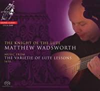 Knight of the Lute by Matthew Wadsworth (2009-03-10)