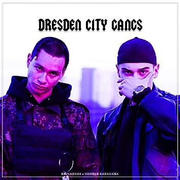 Dresden City Gangs