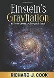 Einstein's Gravitation: In Three-Dimensional Physical Space
