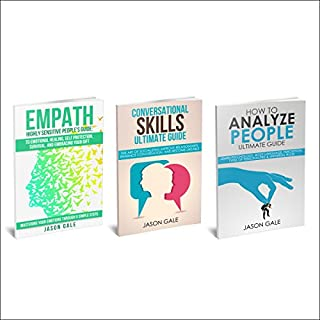 How to Analyze People, Conversational Skills, Empath Highly Sensitive People 3 Manuscripts in 1 Book     Self-Development Starter Pack              By:                                                                                                                                 Jason Gale                               Narrated by:                                                                                                                                 Lukas Arnold                      Length: 4 hrs and 45 mins     22 ratings     Overall 4.6