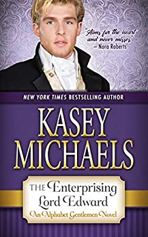 The Enterprising Lord Edward (The Reluctant Gentlemen Book 4) by [Kasey Michaels]