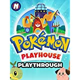 Clip: Pokemon Playhouse Playthrough