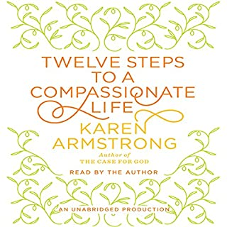 Twelve Steps to a Compassionate Life cover art