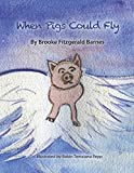 When Pigs Could Fly