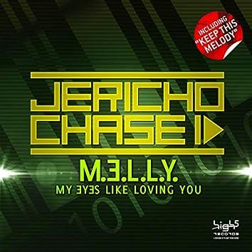 M.e.l.l.y. (My Eyes Like Loving You) / Keep This Melody