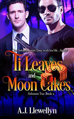 Ti Leaves and Moon Cakes (Tua Series Book 2) (English Edition)