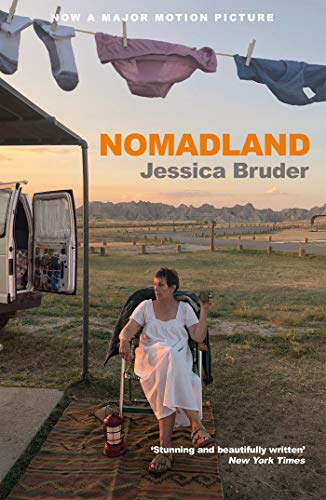 Nomadland: ACADEMY AWARD WINNER: Best Picture, Best Director & Best Actress - Kindle edition by Bruder, Jessica. Politics & Social Sciences Kindle eBooks @ Amazon.com.
