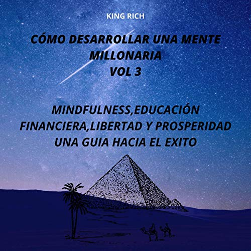 Cómo Desarrollar Una Mente Millonaria Vol 3 [How to Develop a Millionaire Mind Vol 3] audiobook cover art