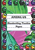 Among US: Handwriting Practice Paper for Kids A4, TROPICAL GREEN, Preschool lined notebook or Kindergarten Workbook. Blank lined pages With Dotted ... Learning to Write Letters and numbers.