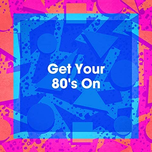 Pop Mania, 80s Angels, 80s Are Back