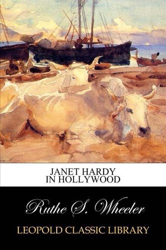 責める特殊戻るJanet Hardy in Hollywood
