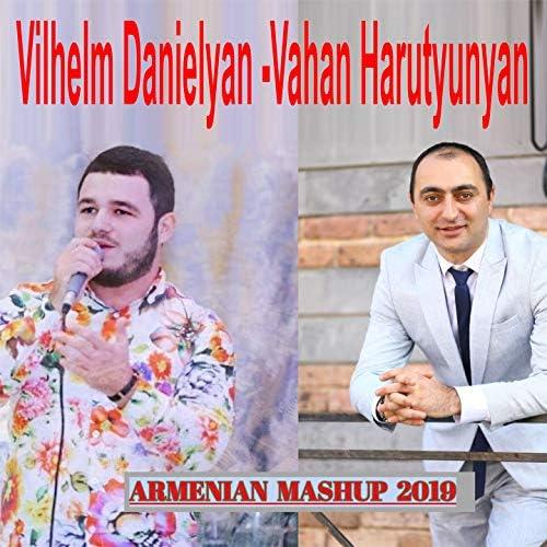 Vahan Harutyunyan feat. Vilhelm Danielyan