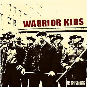 Warrior Kids: Les Temps Pourris