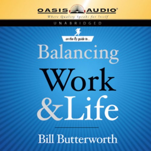 On-the-Fly Guide to Balancing Work & Life audiobook cover art