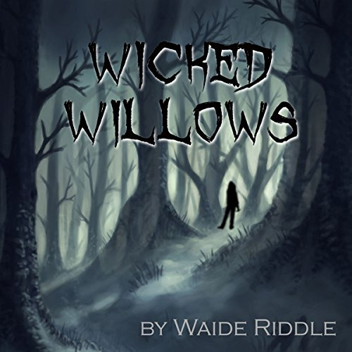 Wicked Willows audiobook cover art