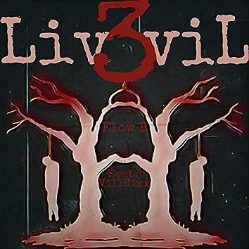 Liv3viL (feat. Vill6ixx)