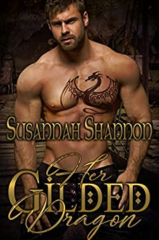 Her Gilded Dragon: A Norse Warrior Romance (The Norse Warriors Book 1) by [Susannah Shannon]