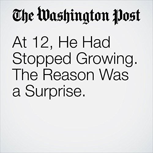 At 12, He Had Stopped Growing. The Reason Was a Surprise. copertina