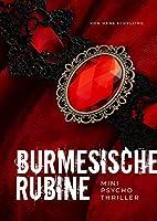 Burmesische Rubine: Mini-Psychothriller