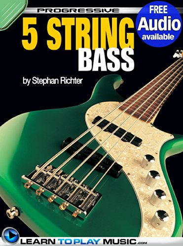 5-String Bass Guitar Lessons for Beginners: Teach Yourself How to Play Bass (Free Audio Available) (Progressive)