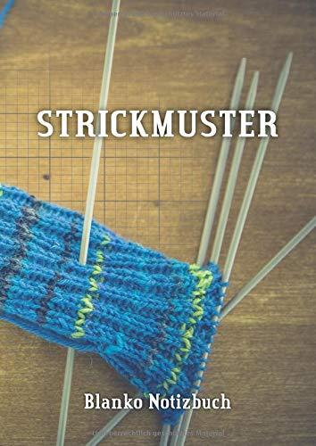 Strickmuster - Blanko Notizbuch: Verhältnis 4:5 | Strickpapier für Ihre Strick-Motive | 110 Seiten DIN A4