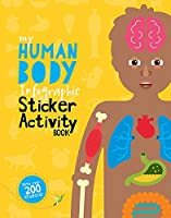 My Human Body Infographic Sticker Activity Book (My Infographic Sticker Activity Book)