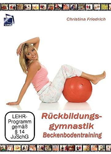 Rückbildungsgymnastik - Beckenbodentraining *2. Auflage*
