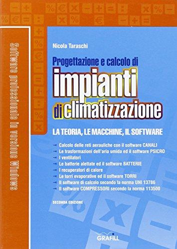 Progettazione e calcolo di impianti di climatizzazione. Con Contenuto digitale per download e accesso on line
