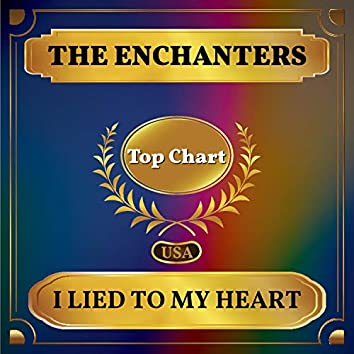 I Lied to My Heart (Billboard Hot 100 - No 96)