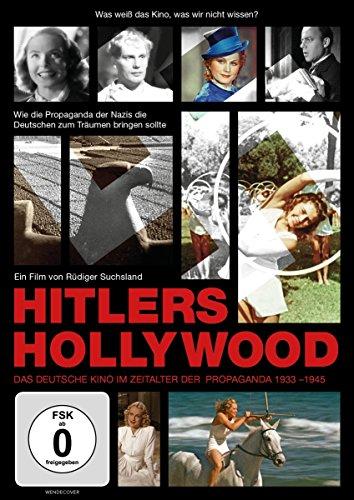 Hitlers Hollywood - Das deutsche Kino im Zeitalter der Propaganda 1933-1945