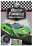 Auto-Tuning Stickerbuch: Über 350 Sticker (Mein Stickerbuch) - Timo Schumacher