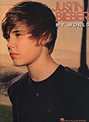Justin Bieber: My World: Easy Piano